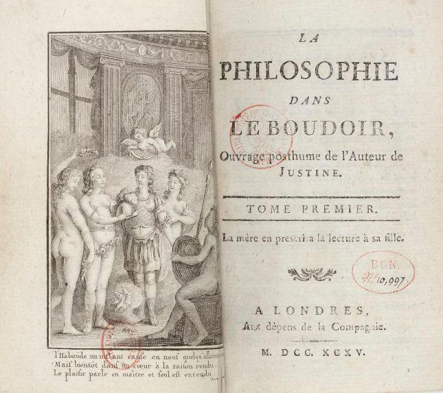 """""""Философия в будоара"""" излиза за първи път през 1795 г. и веднага предизвиква скандал. - Към вас, развратници"""